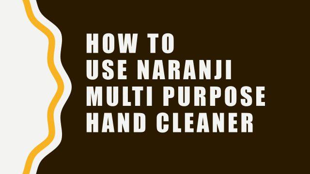 How to Use Naranji Cleaners